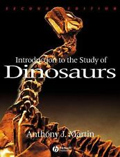 Introduction to the Study of Dinosaurs by Anthony J. Martin (2006, Paperback,...