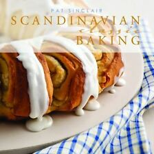 Scandinavian Classic Baking by Pat Sinclair (2011, Hardcover)