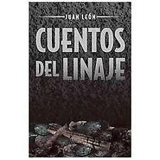 Cuentos Del Linaje by Juan Le�N (2012, Hardcover)