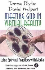 Meeting God in Virtual Reality: Using Spiritual Practices With Media