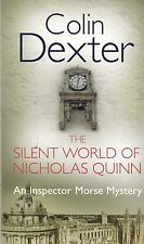 The Silent World of Nicholas Quinn, Colin Dexter, Book, New Paperback