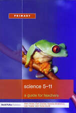 Science 5-11: A Guide for Teachers by Lee Towler, Kendra McMahon, Dan Davies,...