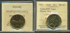 2006 Canada Dollar Loon; RCM Logo First Day ICCS MS-65