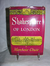 Shakespeare Of London by Marchette Chute, 1st Edition 1949