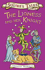 The Lioness and Her Knight by Gerald Morris (Paperback, 2007)