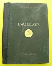 L'Aiglon - Drame en Six Actes - Edmond Rostand