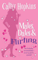 Mates, Dates and Flirting (Mates Dates) Cathy Hopkins Excellent Book