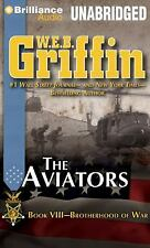Brotherhood of War: The Aviators 8 by W. E. B. Griffin (2013, CD, Unabridged)