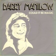 """BARRY MANILOW could it be magic/i am your child ARIST 229 uk arista 7"""" PS EX/EX"""
