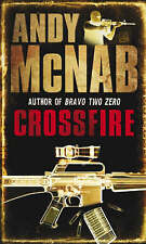 Crossfire (Nick Stone 10), By Andy McNab,in Used but Acceptable condition