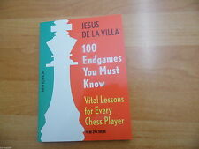 GM Jesus de la Villa: 100 Endgames you must know New in Chess 4.Auflage 2015