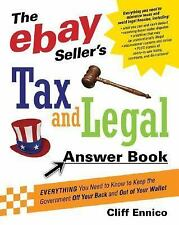 The eBay Seller's Tax and Legal Answer Book: Everything You Need to Kn-ExLibrary