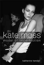 Kate Moss: Model of Imperfection Book