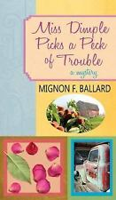 Miss Dimple Picks a Peck of Trouble (Miss Dimple Mysteries)