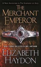 The Symphony of Ages Ser.: The Merchant Emperor No. 7 by Elizabeth Haydon...