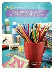 Making the Most of Your Scrapbook Supplies (Ask the Masters)-ExLibrary
