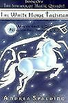 THE WHITE HORSE TALISMAN - ANDREA SPALDING (PAPERBACK) NEW