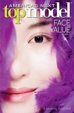 America's Next Top Model: Face Value 1 by Randi Reisfeld and Taryn Bell...