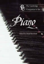 The Cambridge Companion to the Piano by Cambridge University Press...