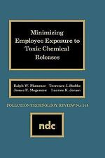 Minimizing Employee Exposure to Toxic Chemical Releases (Pollution Technology Re
