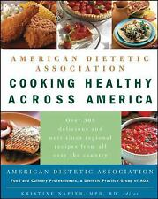 American Dietetic Association Cooking Healthy Across America-ExLibrary