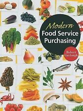 Modern Food Service Purchasing : Business Essentials to Procurement by Michel S…