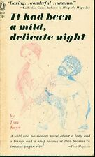 IT HAD BEEN A MILD, DELICATE NIGHT  by Tom Kaye - 1st Paperback Printing
