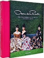 Oscar de la Rente : The Style, Inspiration, and Life of Oscar de la Renta by...