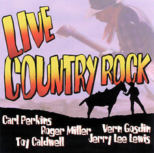Live Country Rock, Vern Gosdin, Toy Caldwell, Roger, Good Live