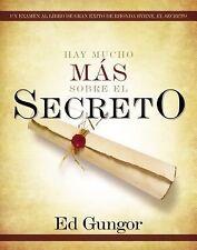 Hay Mucho Mas Sobre el Secreto by Ed Gungor (2007, Paperback)