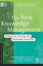 The New Knowledge Management: Complexity, Learning, and Sustainable Innovation (