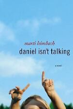 Daniel Isn't Talking by Marti Leimbach (2006, Hardcover)