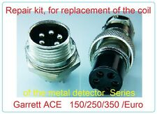 Kit, coil connector and metal detectors Garrett ace unit 150 series /250/350/EU