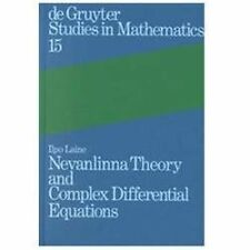 Nevanlinna Theory and Complex Differential Equations (de Gruyter Studies in Math