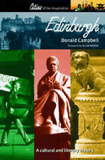 Edinburgh: A Cultural and Literary History (Cities of the Imagination) Donald, C