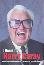 HARRY CARAY (CHICAGO CUBS, ST. LOUIS CARDINALS) 1998 BOOK - I REMEMBER HARRY