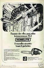 Publicité advertising 1973 La Tronconneuse Homelite