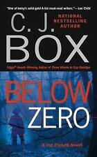 Below Zero A Joe Pickett Novel