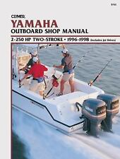 Clymer Yamaha Outboard Shop Manual: 2-250 HP Two-Stroke, 1996-1998, (Includes Je