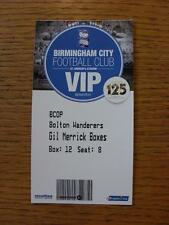 05/10/2013 Ticket: Birmingham City v Bolton Wanderers [VIP Pass].  Any faults wi