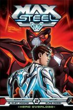 Max Steel: Hero Overload by Brian Smith and B. Clay Moore (2014, Paperback)