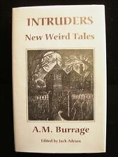 INTRUDERS: New Weird Tales by A.M. BURRAGE Ghost Horror Thriller Stories