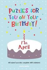 Puzzles for You on Your Birthday - 17th April (2014, Paperback)