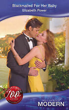 Power, Elizabeth Blackmailed For Her Baby (Mills & Boon Modern) Very Good Book