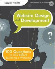 Website Design and Development: 100 Questions to Ask Before Building a Website,