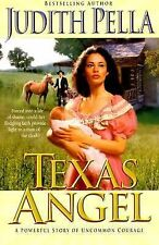 Texas Angel (Lone Star Romance Series #1), Pella, Judith, Very Good Book