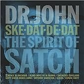 Dr. John - Ske-Dat-De-Dat (The Spirit of Satch) (2014)  CD  NEW  SPEEDYPOST