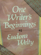 One Writer's Beginnings by Eudora Welty SIGNED FIRST!!