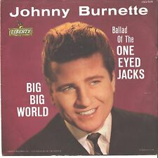 JOHNNY BURNETTE--PICTURE SLEEVE ONLY---(BIG BIG WORLD)--PS--PIC--SLV