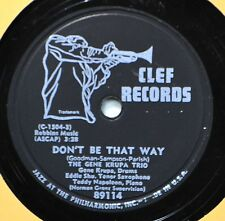 Gene Krupa Don't Be That Way 78 Clef Trumpeter 89114 This Can't Be Love Jazz
